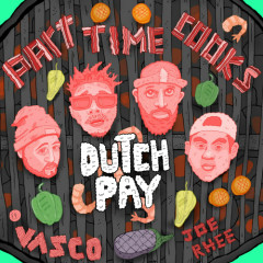 Dutch Pay - Part Time Cooks