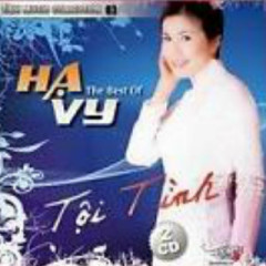 Tội Tình (The Best Of Ha Vy CD2)