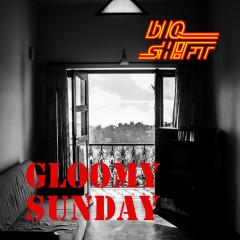 Gloomy Sunday (Single)
