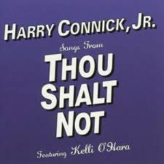 Harry On Broadway Act I (Disc Two - Songs From Thou Shalt Not)