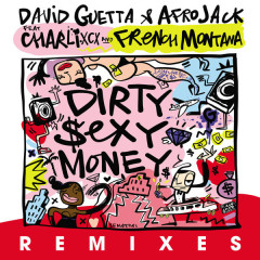 Dirty Sexy Money (Remixes) - David Guetta, Afrojack