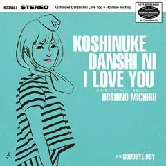 Koshinuke Danshi ni I Love You