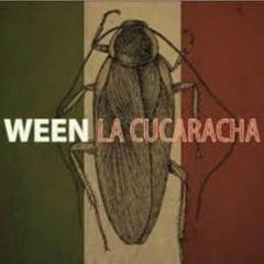 La Cucaracha - Ween