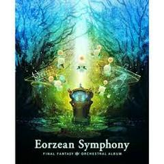 Eorzean Symphony FINAL FANTASY XIV Orchestral Album