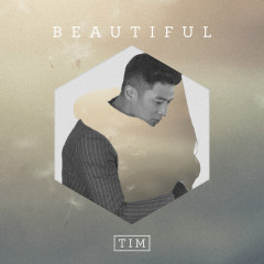 Beautiful (Single) - Tim