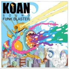 Funk Blaster - Koan Sound