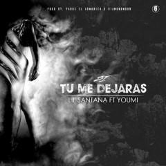 Si Tu Me Dejaras (Single) - Lil Santana, Youmi