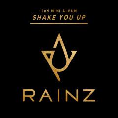Shake You Up (EP) - Rainz
