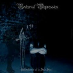 Reflections Of A Sad Soul - Nocturnal Depression