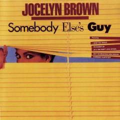 Somebody Else's Guy - Jocelyn Brown