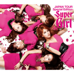 Super Girl (JAPAN TOUR Special Edition)