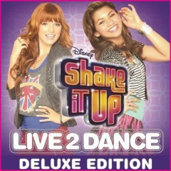 Shake It Up: Live 2 Dance - OST