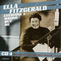 Everyone's Wrong But Me (CD 4)
