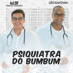Psiquiatra Do Bumbum (Bumbum Endoidado)