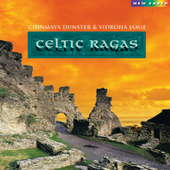 Celtic Ragas - Chinmaya Dunster