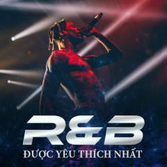 R&B Được Yêu Thích Nhất