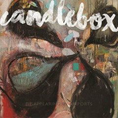 Disappearing In Airports - Candlebox