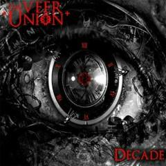 Decade - The Veer Union