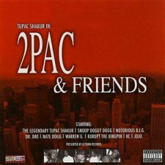 2Pac & Friends - 2Pac