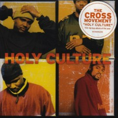 Holy Culture - The Cross Movement