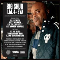 I.M.4-Eva - Big Shug