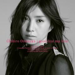 good bye my love - Chihiro Onitsuka