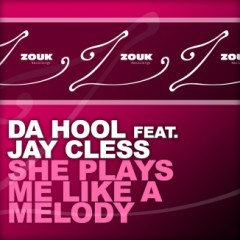 She Plays Me Like A Melody (CDR) - Da Hool,Jay Cless