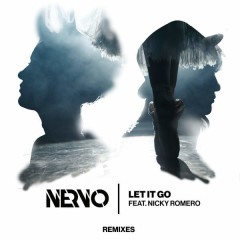 Let It Go (Remixes) - Nervo,Nicky Romero