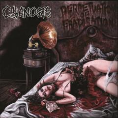Perpetuation Of Eradication - Cyanosis