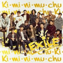 Ki・mi・ni・mu・chu - EXILE