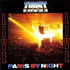 Paris By Night - Trust