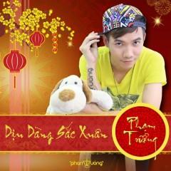Dịu Dàng Sắc Xuân - Phạm Trưởng