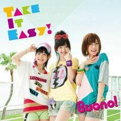 Take It Easy! - Buono!