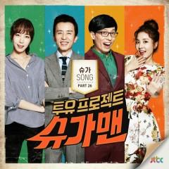 Two Yoo Project - Sugar Man Part.26 - Park Bo Ram