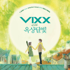 Y.Bird From Jellyfish Island With VIXX & Okdal - VIXX,Okdal