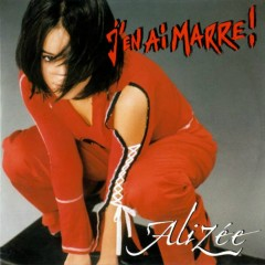 J'en Ai Marre! (CD Single) - Alizée