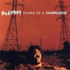 Dare Iz A Darkside (CD1)
