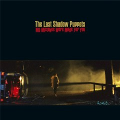 My Mistakes Were Made For You (EP) - The Last Shadow Puppets