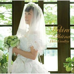 Hello Goodbye - Hekiru Shiina