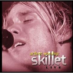 Ardent Worship - Skillet
