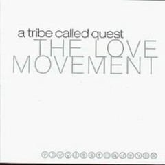 The Love Movement [Limited Edition] (CD2) - A Tribe Called Quest