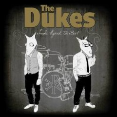 Smoke Against The Beat - The Dukes