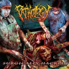 Surgically Hacked - Pathology