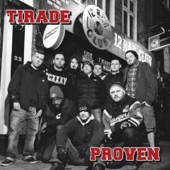 Proven / Tirade