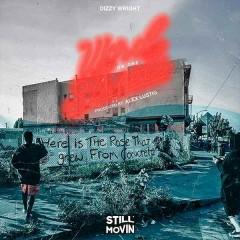Word On The Streetz (Single) - Dizzy Wright