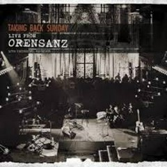 Live From Orensanz - Taking Back Sunday
