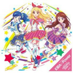 Aikatsu! 2 OP ED - KIRA☆Power/Original Star☆彡