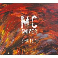 B-Kite 1 -                                                                   MC Sniper