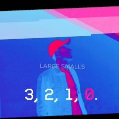 Count Down (Single) - Large Smalls