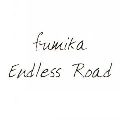 Endless Road - fumika